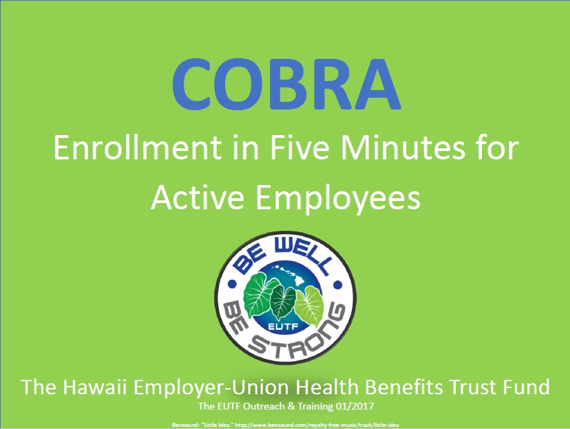 Cobra Enrollment for Active
