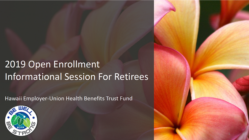 2019 Retiree Open Enrollment