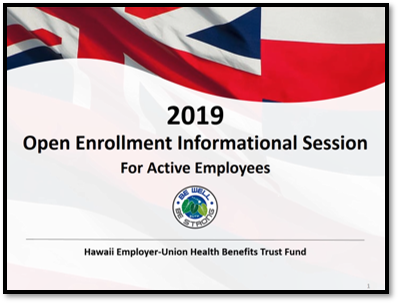 2019 Open Enrollment Informational Session for Active Employees
