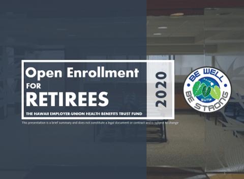 2020 Retiree Open Enrollment