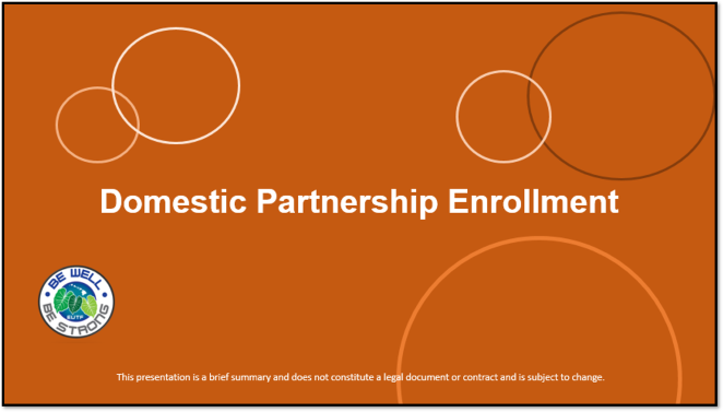 Domestic Partnership Enrollment - Actives