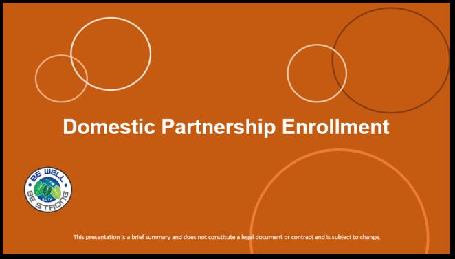 Domestic Partnership Enrollment - Actives