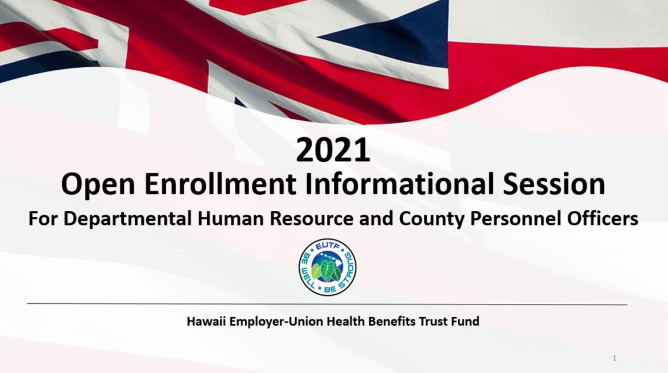 2021 HRO Open Enrollment Informational Session